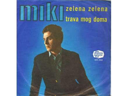 Miki Jevremović - Zelena Zelena Trava Mog Doma