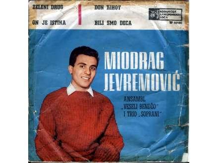 Miki Jevremović - Zeleni Drug