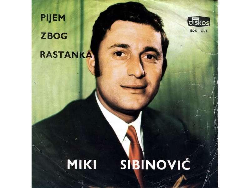Miki Sibinović - Pijem Zbog Rastanka