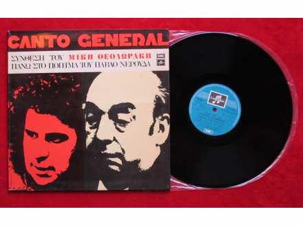 Mikis Theodorakis, Pablo Neruda - Canto General - Σύνθεση Του Μίκη Θεοδωράκη Πάνω Στο Ποίημα Του Πάβλο Νερούδα