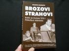 Miladin Adamović BROZOVI STRAHOVI