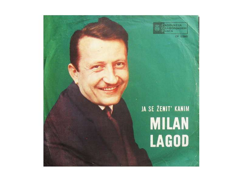Milan Lagod - Ja Se Ženit` Kanim