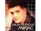 Milan Nešković MIKAC - Milan Nešković MIKAC