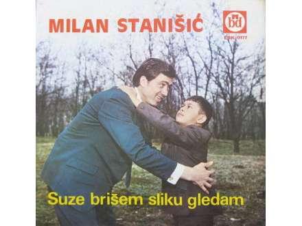 Milan Stanišić - Suze Brišem Sliku Gledam