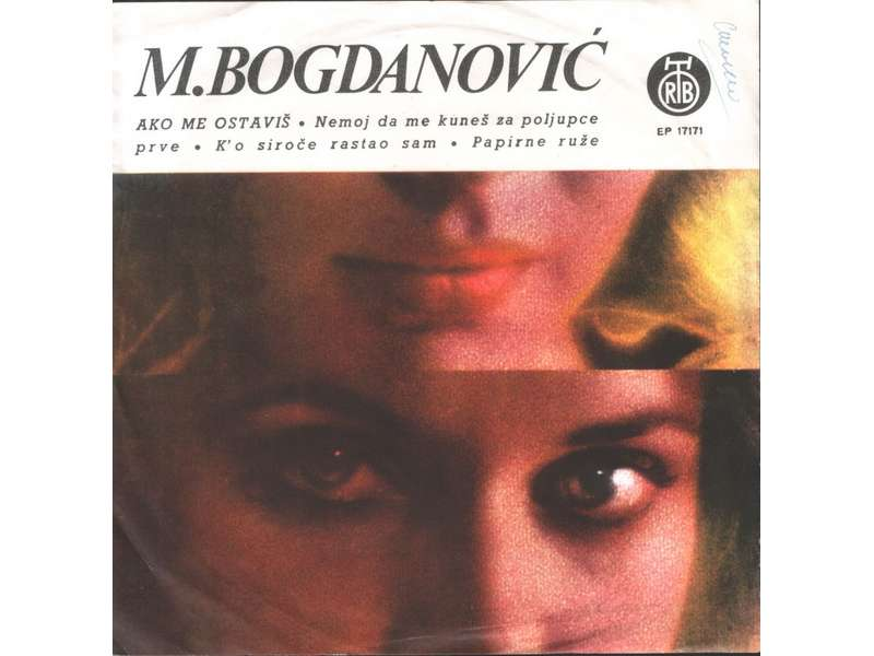 Mile Bogdanović - Ako Me Ostaviš