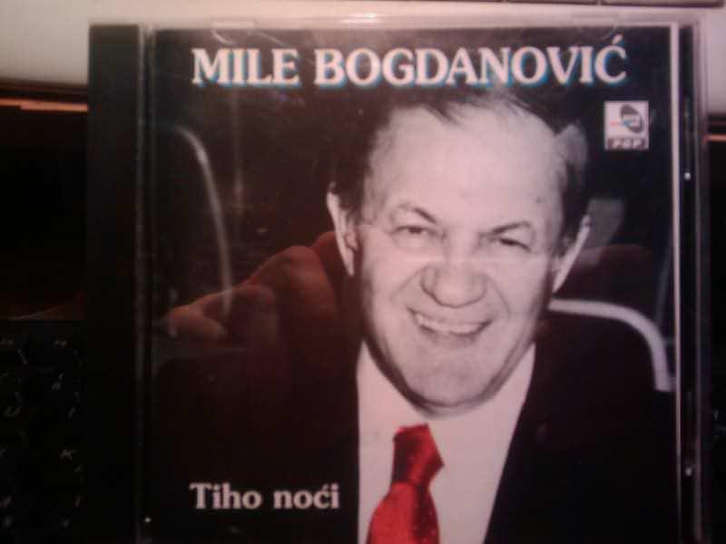 Mile Bogdanović - Tiho noci