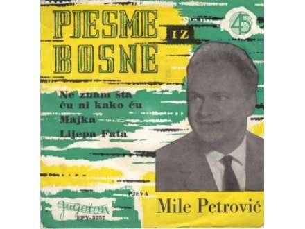 Mile Petrović - Pjesme Iz Bosne