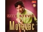Mile Stević Moravac - Mile Stević Moravac