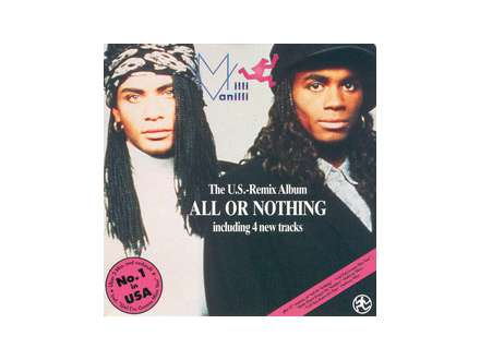 Milli Vanilli - All Or Nothing - The U.S. Remix Album