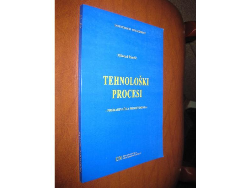 Milorad Rančić - Tehnološki procesi