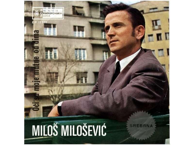 Miloš Milošević (4) - Oči Su Moje Mutne Od Dima