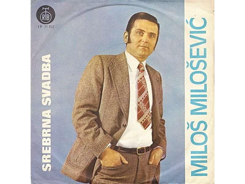 Miloš Milošević (4) - Srebrna Svadba