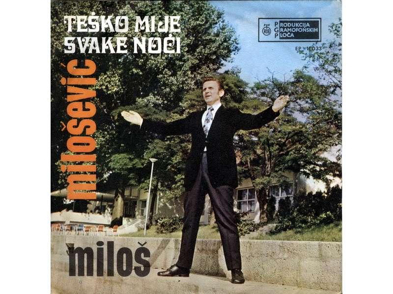 Miloš Milošević (4) - Teško Mi Je Svake Noći