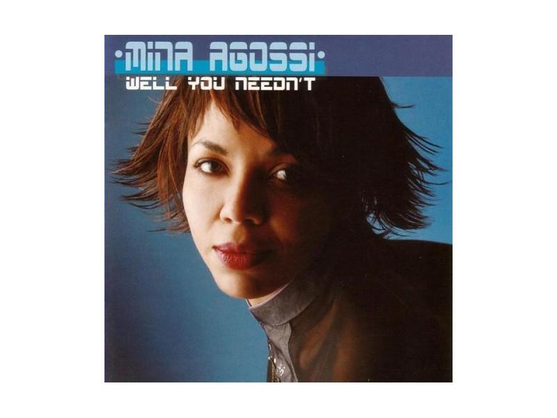 Mina Agossi - Well You Needn`t