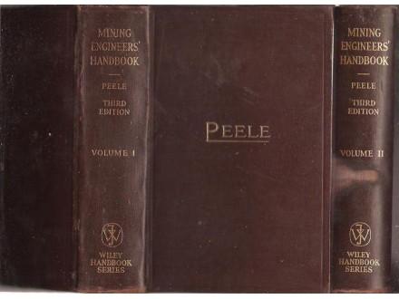 Mining Engineers` Handbook, Volumes I & II