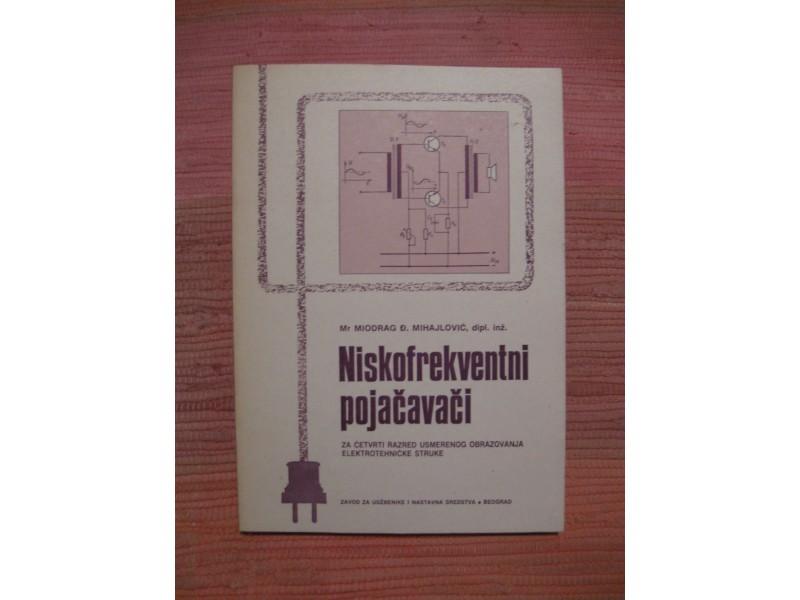 Miodrag Mihajlovic - Niskofrekventni pojacavaci