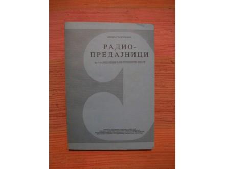 Miodrag Radojlovic - Radio predajnici