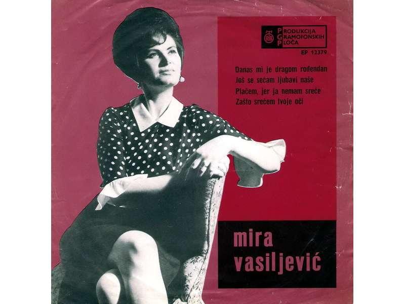 Mira Vasiljević - Danas Mi Je Dragom Rođendan