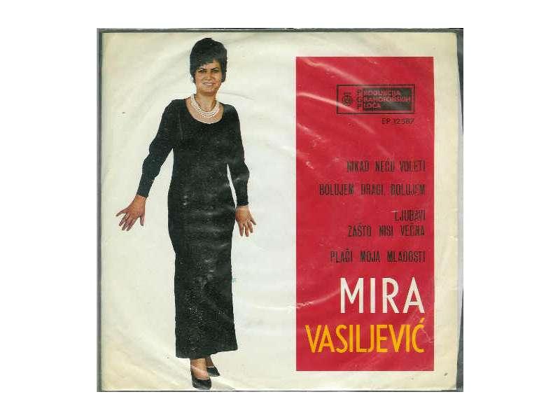 Mira Vasiljević - Nikad Neću Voleti