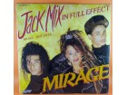 Mirage (12) ‎– Jack Mix In Full Effect (More Hot Hits),