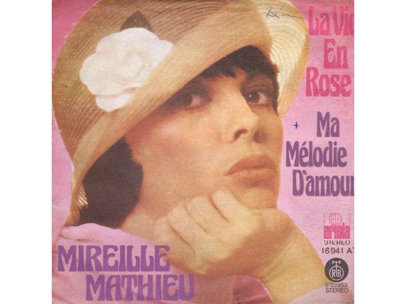 Mireille Mathieu - La Vie En Rose / Ma Mélodie D`Amour