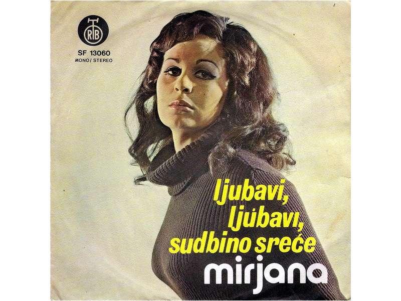 Mirjana Bajraktarević - Ljubavi, Ljubavi, Sudbino Sreće