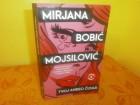 Mirjana Bobic Mojsilovic  TVOJ ANDJEO CUVAR