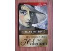 Mirjana Mitrović - Autoportret sa Milenom
