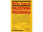 Mirka Zogović - KNJIŽEVNA PROŽIMANJA