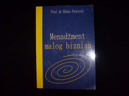 Mirko Petrović, MENADŽMENT MALOG BIZNISA