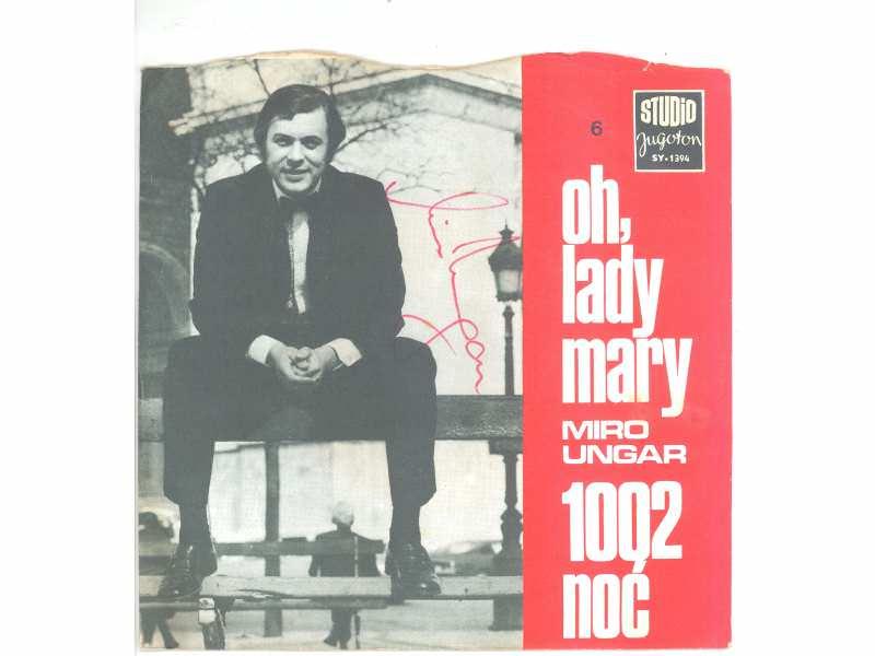 Miro Ungar - Oh, Lady Mary / 1002. Noć