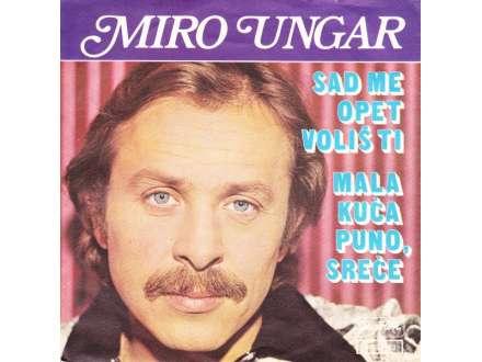 Miro Ungar - Sad Me Opet Voliš