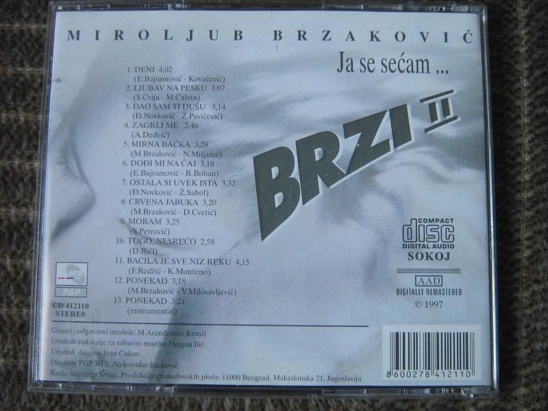 Miroljub Brzaković Brzi - Ja Se Sećam