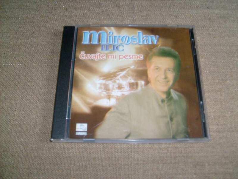 Miroslav Ilić - Čuvajte Mi Pesme