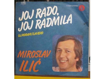 Miroslav Ilić - Joj Rado, Joj Radmila