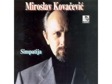 Miroslav Kovačević (2) - Simpatija