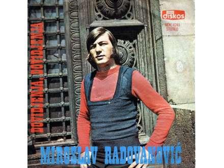 Miroslav Radovanović - Doviđenja, Doviđenja