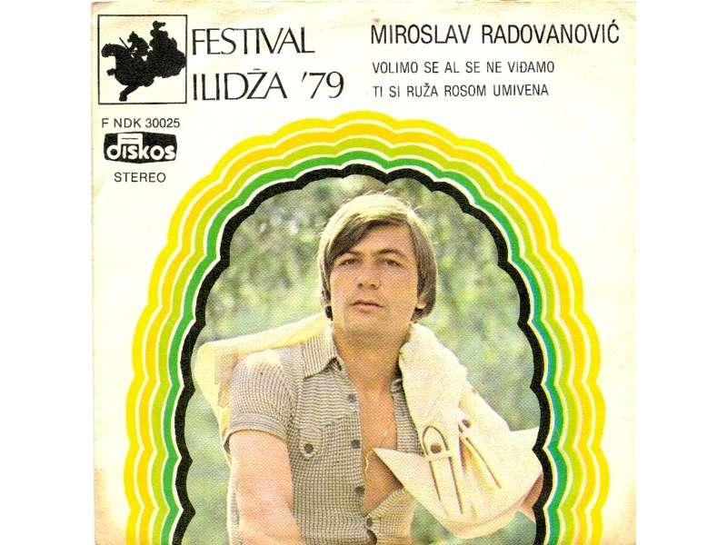 Miroslav Radovanović - Volimo Se Al Se Ne Viđamo / Ti Si Ruža Rosom Umivena