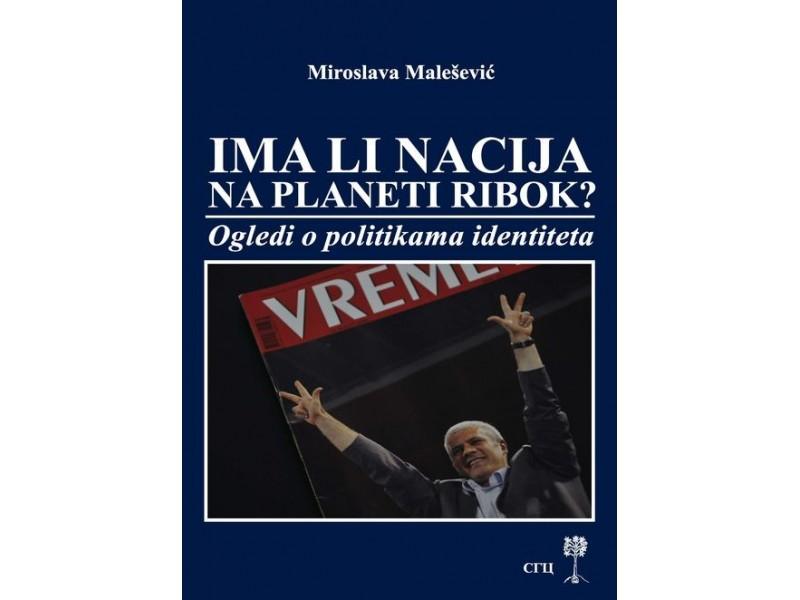 Miroslava Malešević -  Ima li nacija na planeti Ribok?