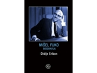 Mišel Fuko biografija, Didije Eribon