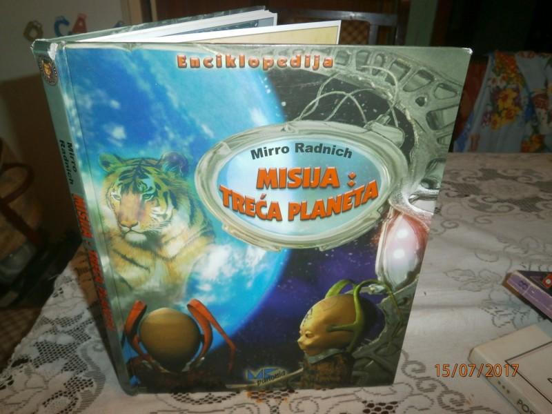 Misija: Treća planeta - Mirro Radnich