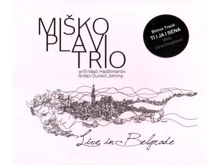 Miško Plavi - Miško Plavi Trio - Live In Belgrade