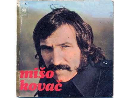 Mišo Kovač - Ako Srce Mira Nema / Ne Idi, Ne Idi