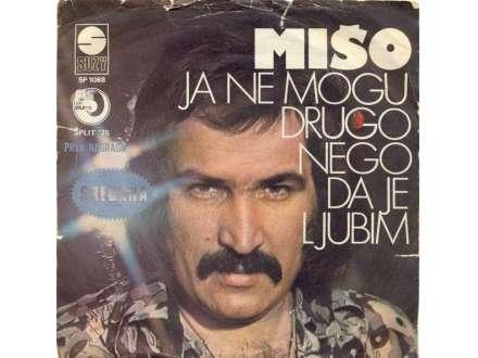 Mišo Kovač - Ja Ne Mogu Drugo Nego Da Je Ljubim