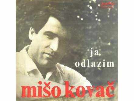 Mišo Kovač - Ja Odlazim / Odrasli Smo / Pomogni Mi / Sviraj, Maestro