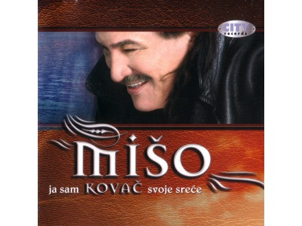 Mišo Kovač - Ja sam kovač svoje sreće