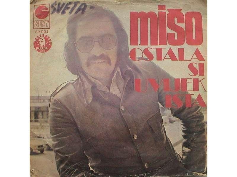 Mišo Kovač - Ostala Si Uvijek Ista