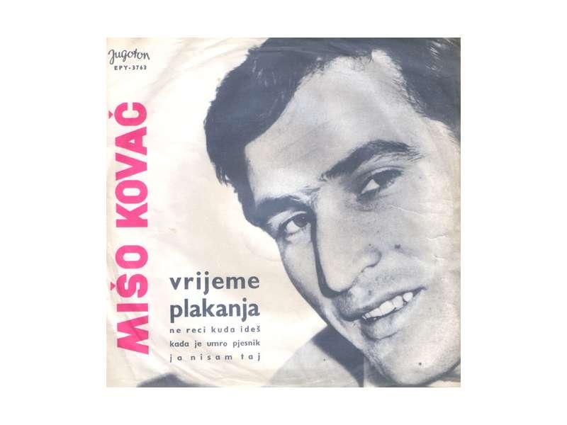 Mišo Kovač - Vrijeme Plakanja