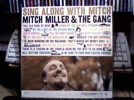 Mitch Miller And The Gang - Sing Along With Mitch