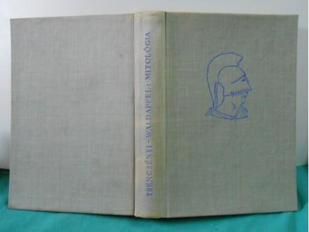 Mitológia Trencsényi-Waldapfel Imre